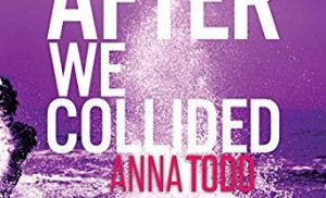 The Upcoming 'After' Sequel, 'After We Collided'